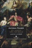 Copertina dell'audiolibro Gli amori del re sole di FRASER, Antonia