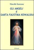 Copertina dell'audiolibro Gli angeli e santa Faustina Kowalska