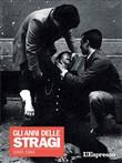 Copertina dell'audiolibro Gli anni delle stragi 1969-1984