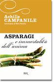 Copertina dell'audiolibro Gli asparagi e l'immortalità dell'anima di CAMPANILE, Achille