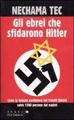Copertina dell'audiolibro Gli ebrei che sfidarono Hitler di TEC, Nechama
