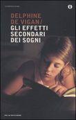 Copertina dell'audiolibro Gli effetti secondari dei sogni di DE VIGAN, Delphine de
