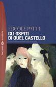 Copertina dell'audiolibro Gli ospiti di quel castello di PATTI, Ercole