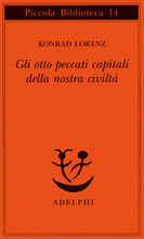 Copertina dell'audiolibro Gli otto peccati capitali della nostra civiltà di LORENZ, Konrad