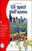 Copertina dell'audiolibro Gli spazi dell'uomo. 3A Mondo paesaggi, popoli e risorse di VALLEGA, Adalberto