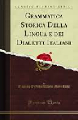 Copertina dell'audiolibro Grammatica storica della lingua e dei dialetti italiani di D'OVIDIO, F.- MEYER LUBKE, W.