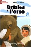 Copertina dell'audiolibro Griska e l'orso di GUILLOT, René