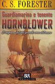 Copertina dell'audiolibro Guardiamarina e tenente Hornblower vol.1 di FORESTER, Cecil S.