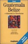 Copertina dell'audiolibro Guatemala- Belize e itinerari in Honduras di MORELLI, Gianni