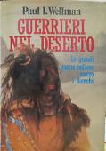 Copertina dell'audiolibro Guerrieri nel deserto: le grandi guerre indiane contro i bianchi di WELLMAN, Paul I.