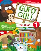 Copertina dell'audiolibro Gufo Gulì 1 – Metodo, letture, prime riflessioni sulla lingua di FURLAN, P. - SANTAROSSA, C. - SOLDATI, P.