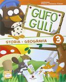 Copertina dell'audiolibro Gufo Gulì 3 – Storia geografia di FURLAN, P. - SANTAROSSA, C. - SOLDATI, P.