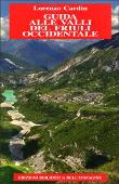 Copertina dell'audiolibro Guida alle valli del Friuli occidentale di CARDIN, Lorenzo