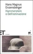 Copertina dell'audiolibro Hammerstein o dell'ostinazione di ENZENSBERGER, Hans Magnus