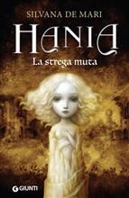Copertina dell'audiolibro Hania: La strega muta di DE MARI, Silvana