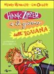 Copertina dell'audiolibro Hank Zipzer e il giorno dell'iguana di WINKLER, Henry - OLIVER, Lin