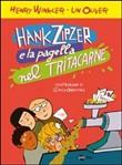 Copertina dell'audiolibro Hank Zipzer e la pagella nel tritacarne di WINKLER, Henry - OLIVER, Lin
