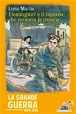 Copertina dell'audiolibro Hemingway e il ragazzo che suonava la tromba di MATTIA, Luisa