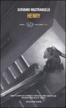 Copertina dell'audiolibro Henry di MASTRANGELO, Giovanni