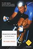 Copertina dell'audiolibro Ho osato vincere di MOSER, Francesco - MOSCA, Davide
