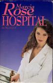 Copertina dell'audiolibro Hospital di ROSE, Marcia
