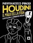 Copertina dell'audiolibro Houdini il mago della fuga di POGGI, Pierfrancesco