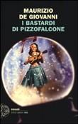 Copertina dell'audiolibro I Bastardi di Pizzofalcone di de GIOVANNI, Maurizio