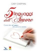 """Copertina dell'audiolibro I cinque linguaggi dell'amore. Come dire """"Ti amo"""" alla persona amata di CHAPMAN, Gary"""