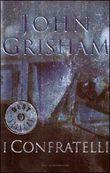 Copertina dell'audiolibro I confratelli di GRISHAM, John