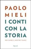 Copertina dell'audiolibro I conti con la storia di MIELI, Paolo