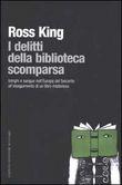 Copertina dell'audiolibro I delitti della biblioteca scomparsa di KING, Ross