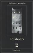 Copertina dell'audiolibro I Diabolici di BOILEAU, Pierre - NARCEJAC, Thomas