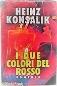 Copertina dell'audiolibro I due colori del rosso di KONSALIK, Heinz Gunther