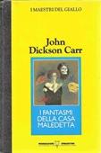 Copertina dell'audiolibro I fantasmi della casa maledetta di CARR, John Dickson