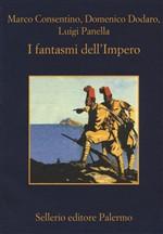 Copertina dell'audiolibro I fantasmi dell'Impero di CONSENTINO, M. - DODARO, D. - PANELLA, L.