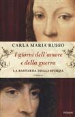 Copertina dell'audiolibro I giorni dell'amore e della guerra di RUSSO, Carla Maria