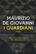 Copertina dell'audiolibro I guardiani di de GIOVANNI, Maurizio