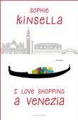 Copertina dell'audiolibro I love shopping a Venezia