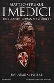 Copertina dell'audiolibro I Medici. Un uomo al potere di STRUKUL, Matteo