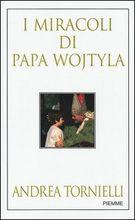 Copertina dell'audiolibro I miracoli di Papa Wojtyla di TORNIELLI, Andrea