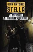 Copertina dell'audiolibro I misteri di via dell'Amorino di STELLA, Gian Antonio