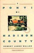 Copertina dell'audiolibro I ponti di Madison County di WALLER, Robert James