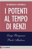 Copertina dell'audiolibro I potenti al tempo di Renzi di BISIGNANI, Luigi - MADRON, Paolo