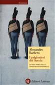 Copertina dell'audiolibro I prigionieri dei Savoia: la vera storia della congiura di Fenestrelle