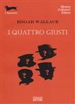 Copertina dell'audiolibro I quattro giusti di WALLACE, Edgar