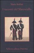 Copertina dell'audiolibro I racconti del Maresciallo di SOLDATI, Mario