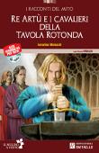 Copertina dell'audiolibro I Racconti del Mito: Re Artù e i Cavalieri della Tavola Rotonda di MOLASCHI, Annalisa