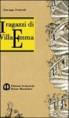 Copertina dell'audiolibro I ragazzi di Villa Emma di PEDERIALI, Giuseppe