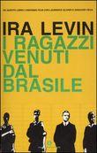 Copertina dell'audiolibro I ragazzi venuti dal Brasile di LEVIN, Ira