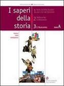 Copertina dell'audiolibro I saperi della storia 3 – Tomo A di DE BERNARDI, Alberto - GUARRACINO, Scipione